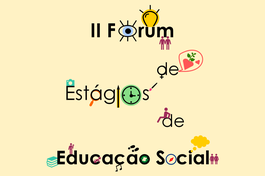 2.º Fórum de Estágios de Educação Social