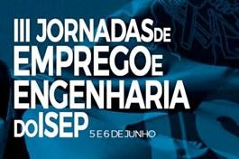 III Jornadas de Emprego e Engenharia do ISEP