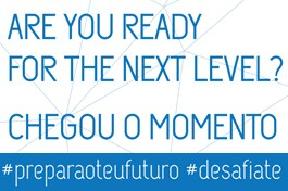 Are you ready for the next level?