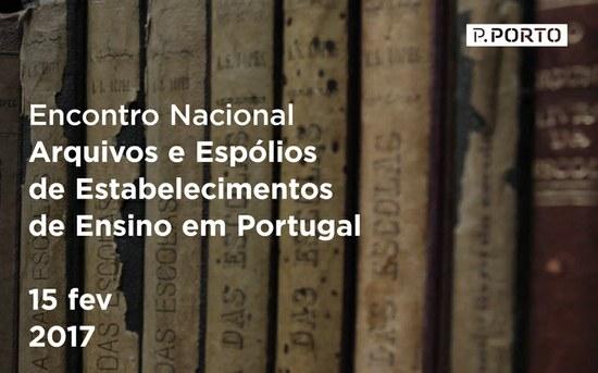 Arquivos e Espólios de Estabelecimentos de Ensino em Portugal