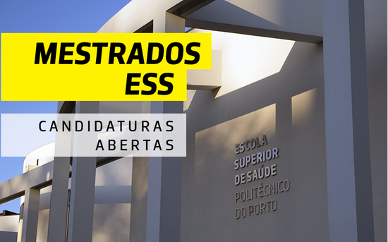 Candidaturas abertas aos cursos de Mestrado da ESS