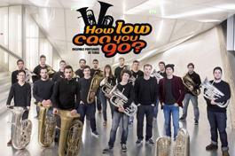 Concerto com o ensemble de tubas e eufónios HOW LOW CAN YOU GO?