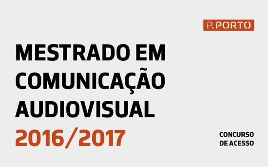 Concurso de Acesso ao Mestrado em Comunicação Audiovisual