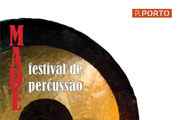 Festival de Percussão MADE IN ESMAE' 2017