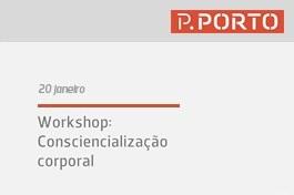 Workshop: Consciencialização corporal